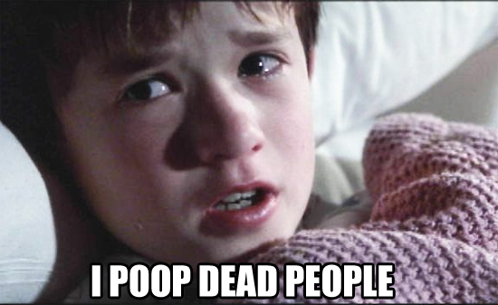 Poop 6th sense
